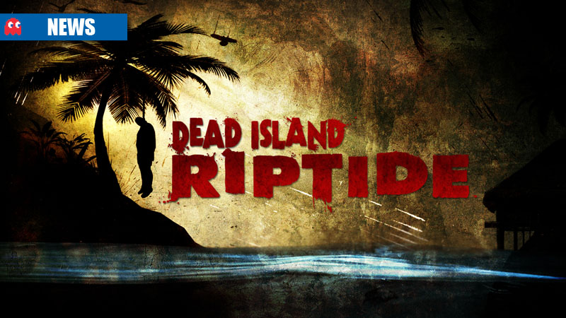 how to get modded weapons in dead island riptide pc