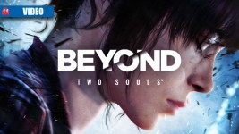 Beyond Two Souls video