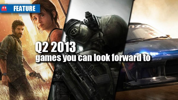 games you can look forward 2 Q2 2013