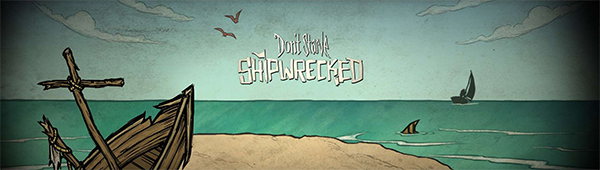 Don't Starve - Shipwrecked!